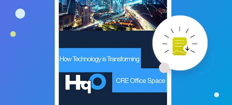 How Technology is Transforming CRE Office Space